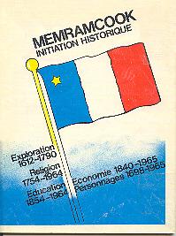 Memramcook : Initiation historique (c1980)